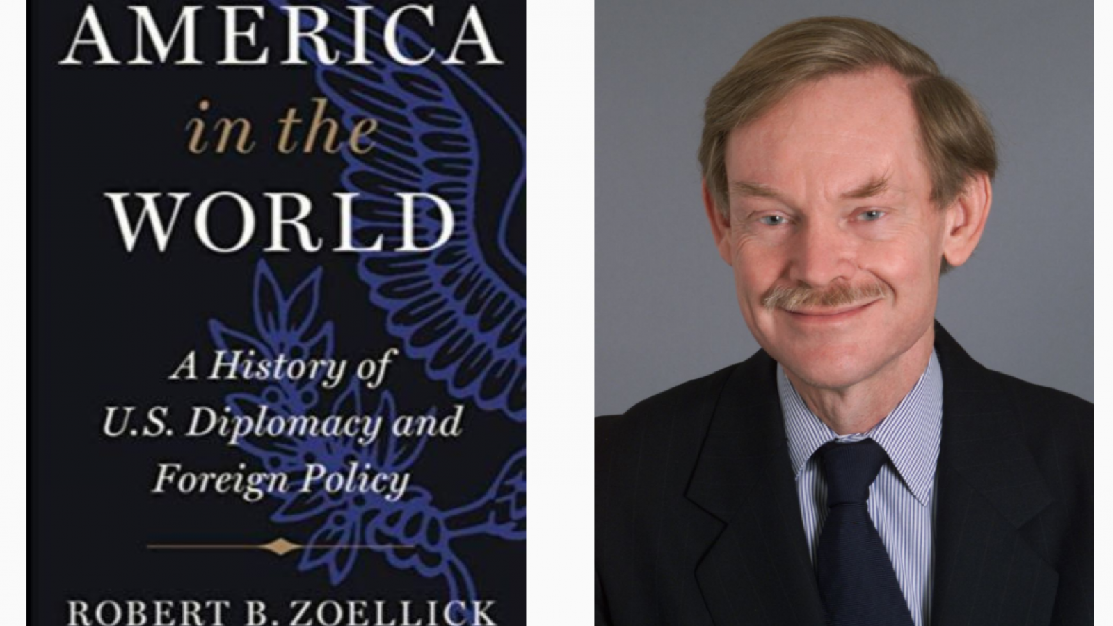 America in the World by Robert B. Zoellick