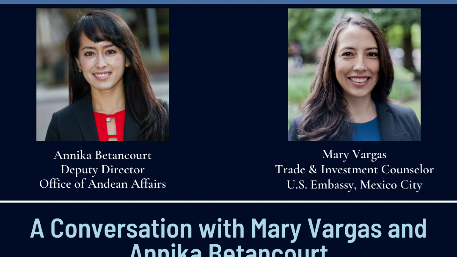 Diverse Diplomacy: A Conversation with Mary Vargas and Annika Betancourt