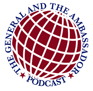 The General and the Ambassador Podcast + Globe